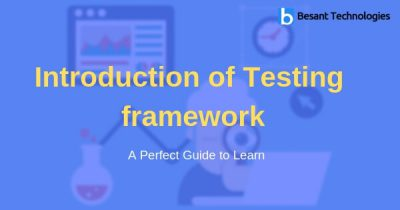 Introduction of Testing framework